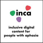 INCA project logo and the text - inclusive digital content for people with aphasia